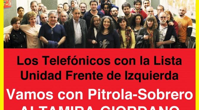 Telefónicos con la Lista UNIDAD del Frente de Izquierda: Altamira – Giordano