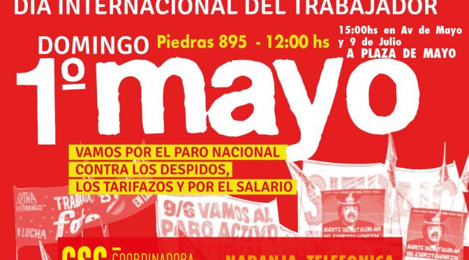 POR UN PARO NACIONAL Y UN PLAN DE LUCHA Para quebrar el ajuste de Macri y los gobernadores