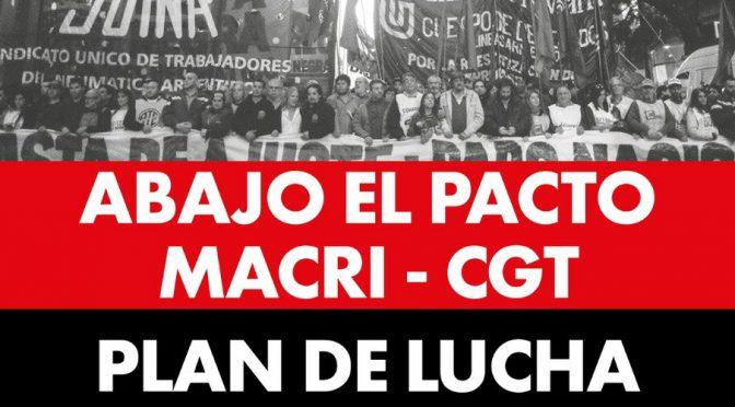 Jueves 12 movilización contra la reforma laboral y el pacto Macri-CGT. Marchamos al Ministerio de Trabajo.