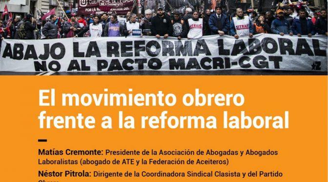 Charla debate: El Movimiento Obrero frente a la reforma laboral