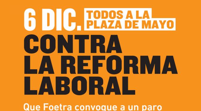 6/12 Todos a Plaza de Mayo Contra la reforma laboral