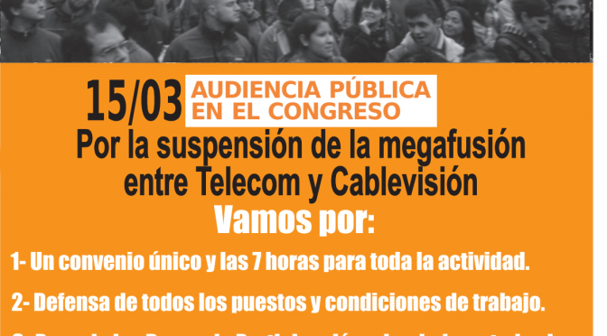 Por la suspensión de la fusión de Telecom y Cablevisión – Audiencia pública el 15 de marzo en el Congreso