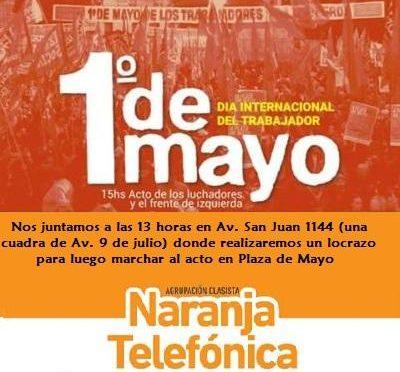 1° de mayo: ¡Todos a Plaza de Mayo!