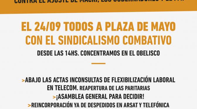 El 24 y 25 todos al paro y movilización  Contra el ajuste de Macri, los gobernadores y el FMI