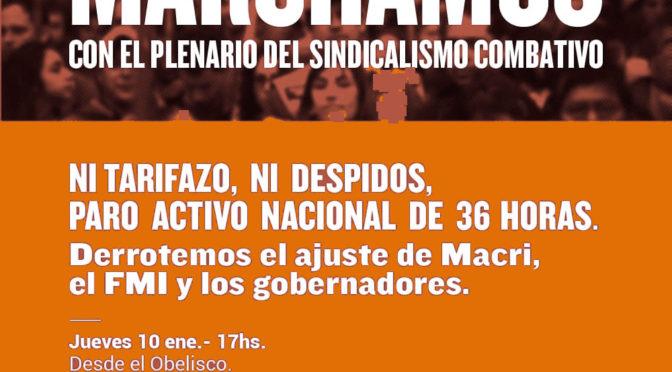El sindicalismo combativo se moviliza este jueves 10 de enero desde el Obelisco