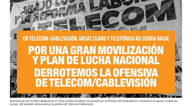 Derrotemos la ofensiva de Telecom/Cablevisión – Boletín Naranja Febrero de 2019